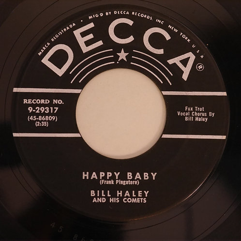 BILL HALEY AND HIS COMETS / DIM,DIM THE LIGHTS / HAPPY BABY