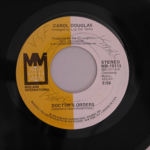 CAROL DOUGLAS / DOCTOR'S ORDERS / BABY DON'T LET THIS GOOD