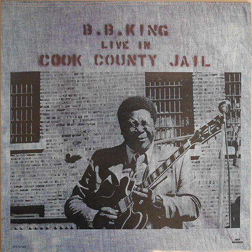 B.B.King / Live In Cook County Jail