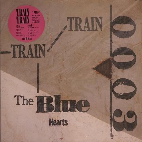 THE BLUE HEARTS / TRAIN-TRAIN