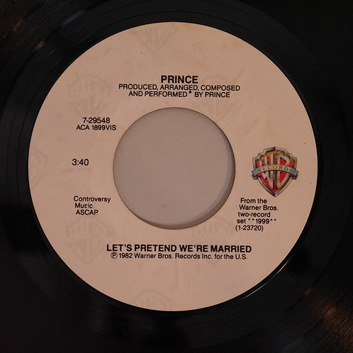 PRINCE /Let's Pretend We're Married / Irresistible Bitch