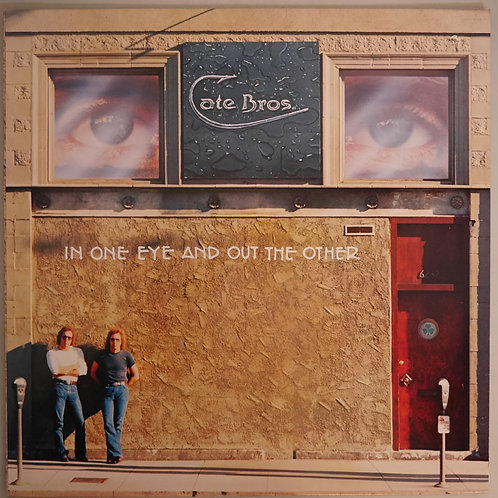Cate Bros / In One Eye And Out The Other