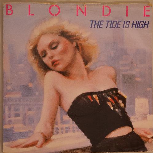 BLONDIE / THE TIDE IS HIGH