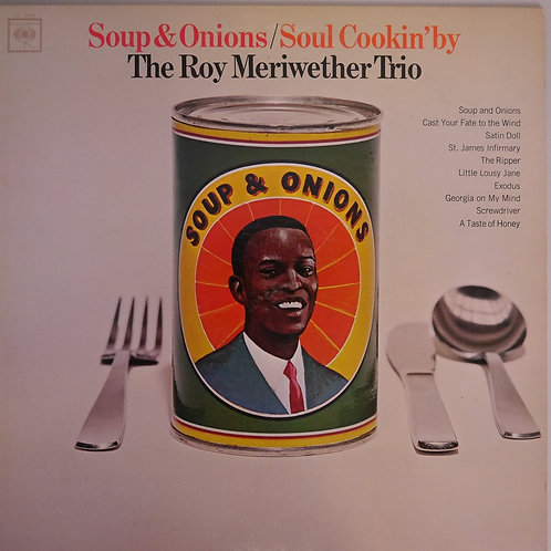 ROY MERIWETHER TRIO /  Soup & Onions / Soul Cookin' By(2eye 360 Sound )