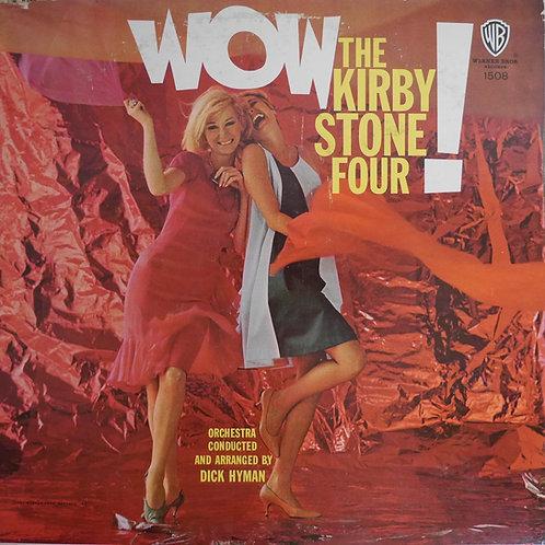 The Kirby Stone Four / Wow! (MONO)