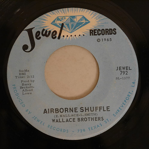WALLACE BROTHERS / I NEED SOMEONE / AIRBORNE SHUFFLE