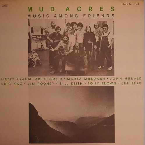 Mud Acres / Music Among Friends