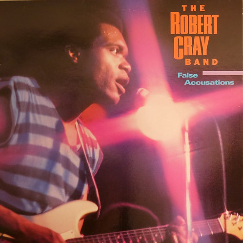 The Robert Cray Band / False Accusations