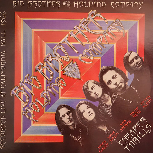 BIG BROTHER & THE HOLDING COMPANY  CHEAPER THRILLS RECORDED LIVE AT  SanFrancisc