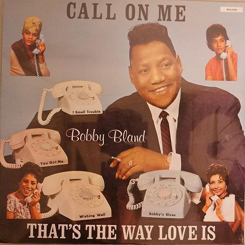 BOBBY BLAND / CALL ON ME