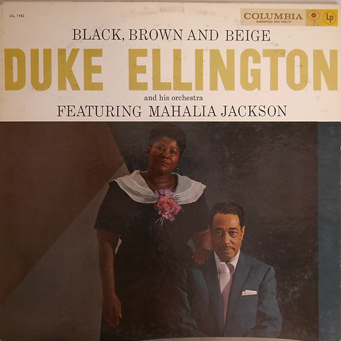Duke Ellington And His Orchestra / Black, Brown And Beige(6EYE白プロモ)