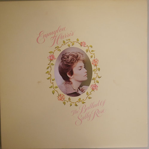 EMMYLOU HARRIS / The Ballad of Sally Rose