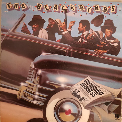 BLACKBYRDS / UNFINISHED BUSINESS