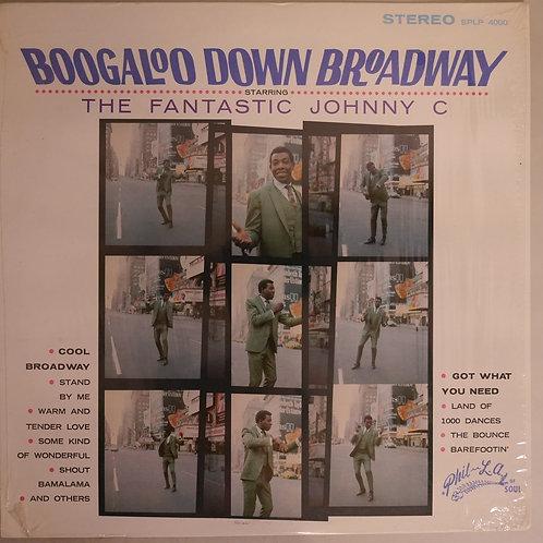 Fantastic Johnny C / Boogaloo Down Broadway