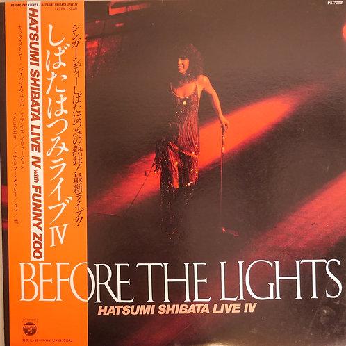 しばたはつみ / LIVE IV - BEFORE THE LIGHTS