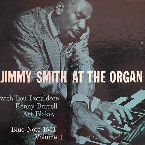 JIMMY SMITH AT THE ORGAN /  Blue Note 1551   RVG耳あり