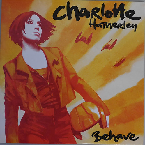 CHARLOTTE HATHERLEY / BEHAVE   UK廃盤