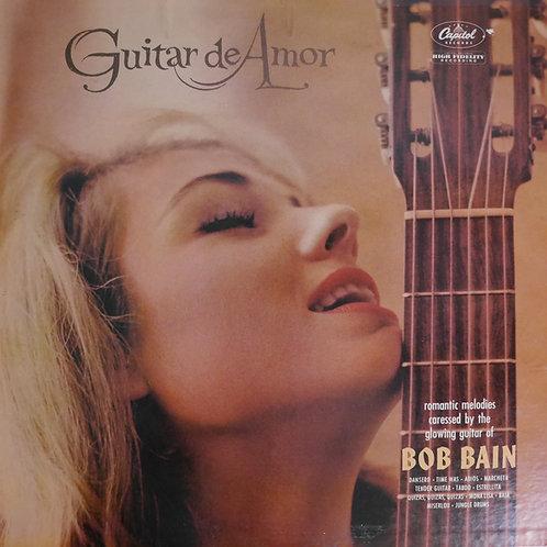 BOB BAIN / GUITAR DE AMOR