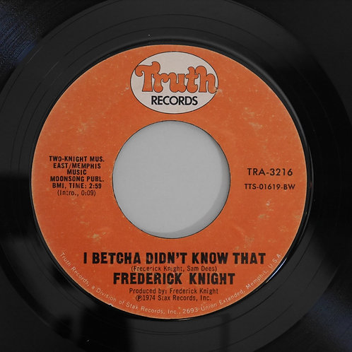 Frederick Knight /Let's Make A Deal / I Betcha Didn't Know That