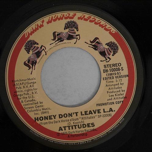 "Attitudes / Honey Don't Leave L.A. (PROMO 7"")"