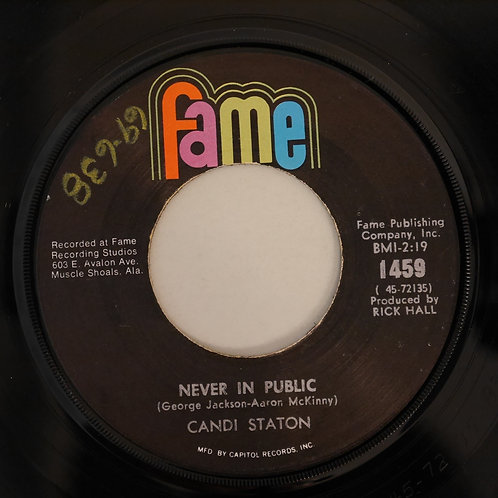 CANDI STATON / Never In Public / You Don't Love Me No More