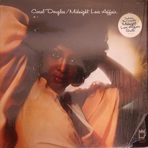 CAROL DOUGLAS / MIDNIGHT LOVE AFFAIR