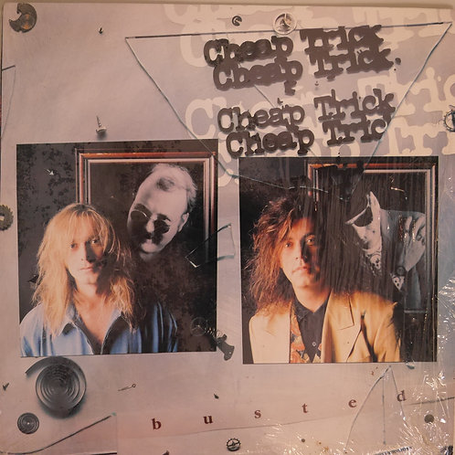 CHEAP TRICK / BUSTED