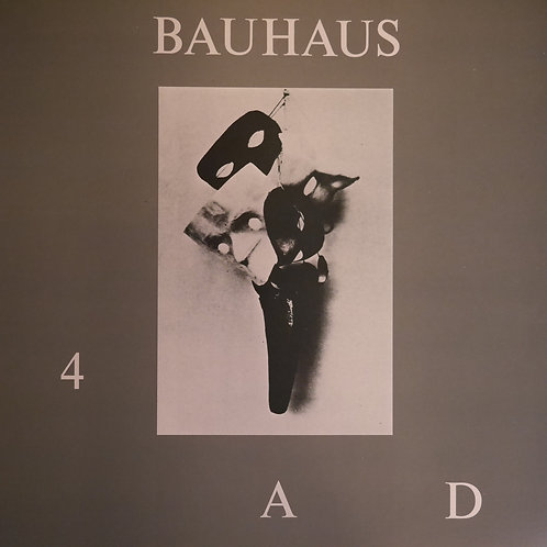 BAUHAUS / 4.A.D