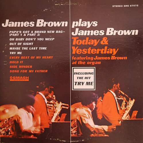 JAMES BROWN / Today & Yesterday - James Brown At The Organ