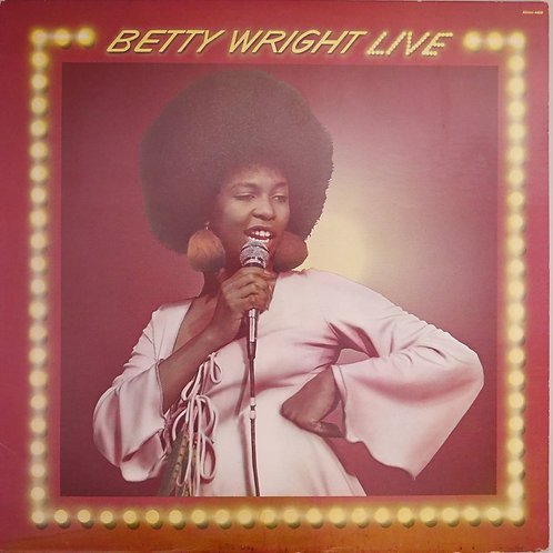 BETTY WRIGHT / LIVE   N/MINT