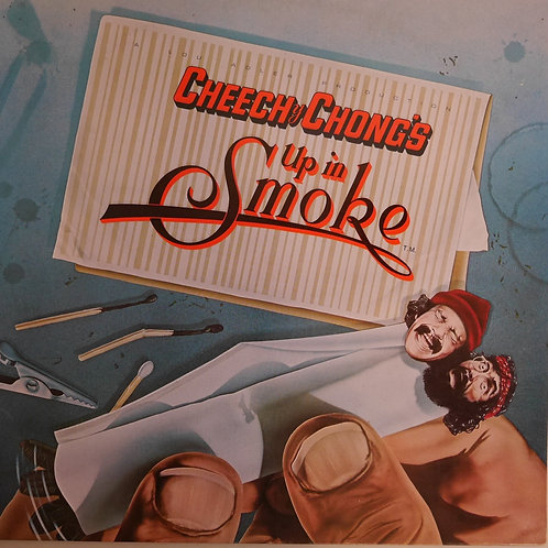 CHEECH & CHONG /UP IN SMOKE