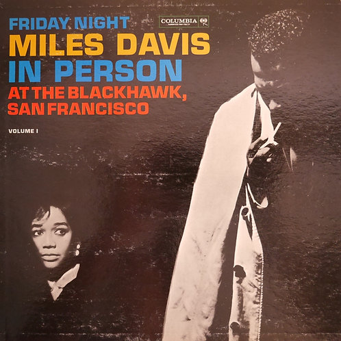 MILES DAVIS / IN PERSON : SATURDAY NIGHT AT THE BLACKHAWK, SAN FRANCISCO VOL.1