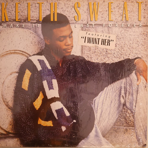 KEITH SWEAT / MAKE IT LAST FOREVER