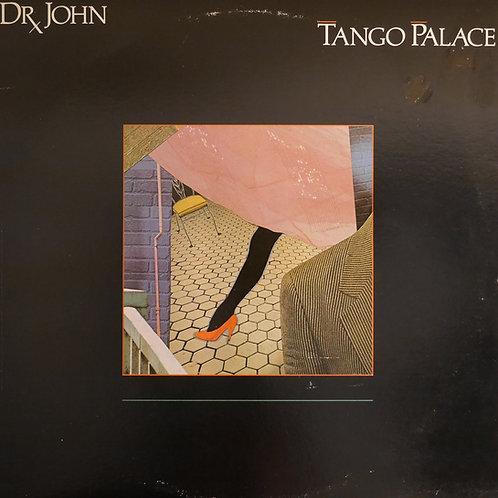 DR. JOHN / TANGO PALACE