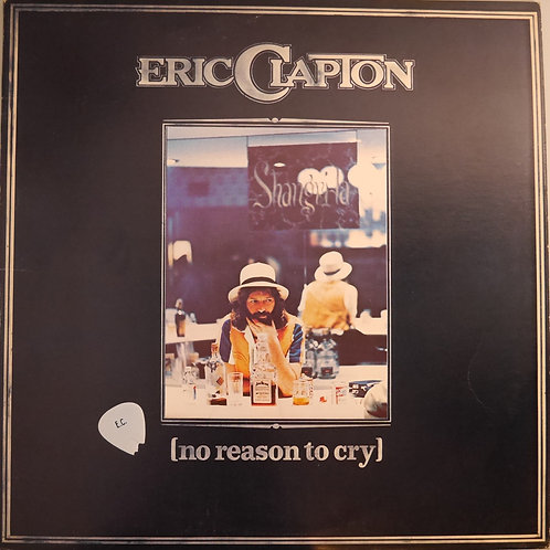 ERIC CLAPTON /No Reason To Cry