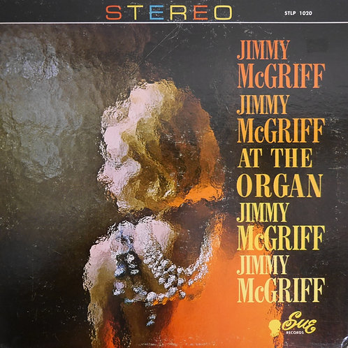JIMMY McGRIFF / At The Organ