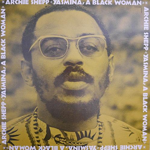 ARCHIE SHEPP / YASMINA, A BLACK WOMAN