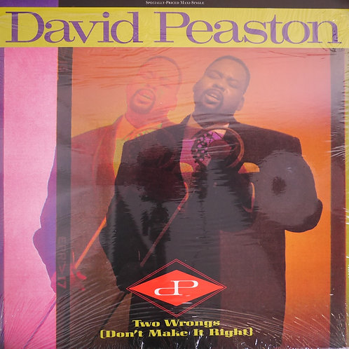 DAVID PEASTON /TWO WRONGS
