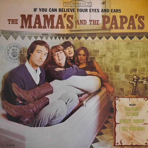 THE MAMA'S AND THE PAPA'S / IF YOU CAN BELIEVE YOUR EYES AND EARS    68リイシュー美品