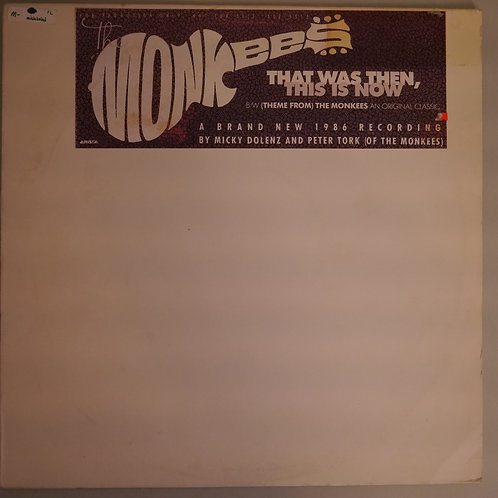 THE MONKEES /That Was Then, This Is Now / (Theme From) The Monkees