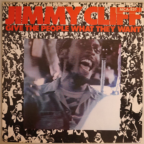 Jimmy Cliff  / Give The People What They Want