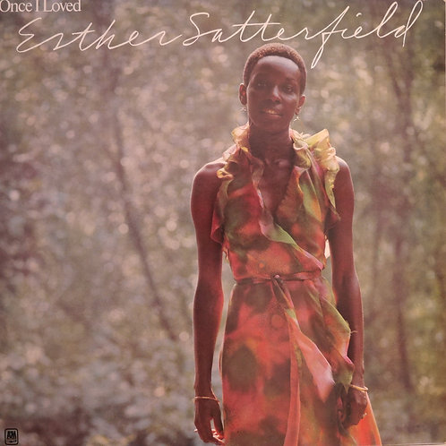 Esther Satterfield  / Once I Loved