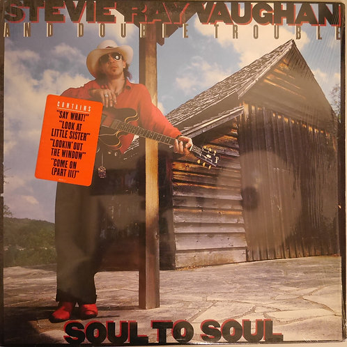 STEVIE RAY VAUGHAN AND DOUBLE TROUBLE /  SOUL TO SOUL