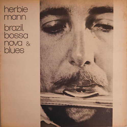 HERBIE MANN / Brazil, Bossa Nova and Blues