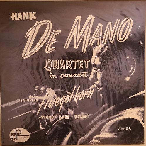 HANK DE MANO QUARTET/In Concert  63年の名盤