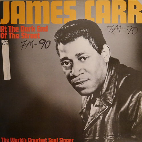JAMES CARR / At The Dark End Of The Street