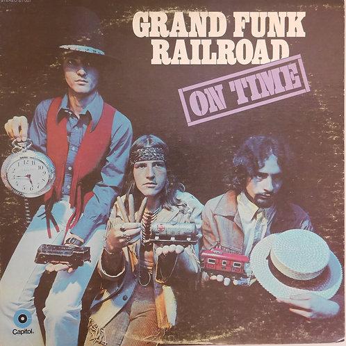 GRAND FUNK RAILROAD / ON TIME