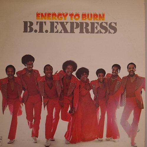B.T.Express / Energy To Burn