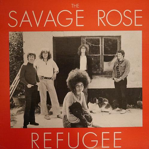 SAVAGE ROSE / REFUGEE