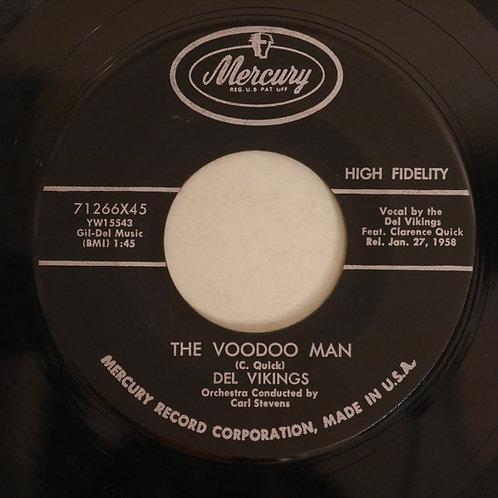 Del Vikings / The Voodoo Man / Can't Wait
